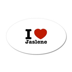 I love Jaslene 22x14 Oval Wall Peel