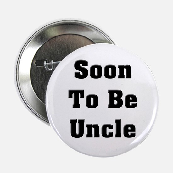 Soon To Be Uncle Button