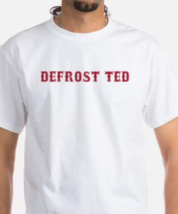 Defrost Ted T-Shirt