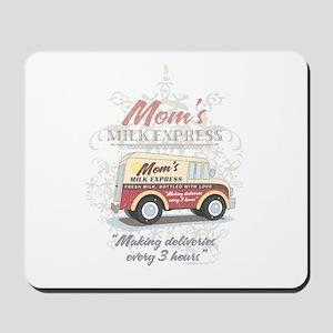 MM Mom's Milk Express Mousepad