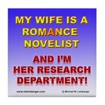 Support Your Wife Tile Coaster