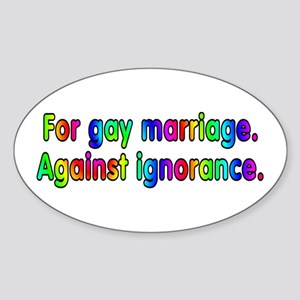 For gay marriage - Sticker (Oval)