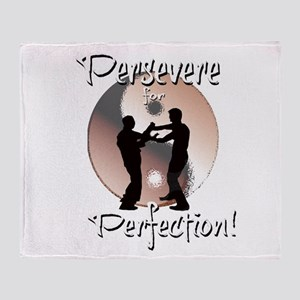 Persevere for Perfection! Throw Blanket