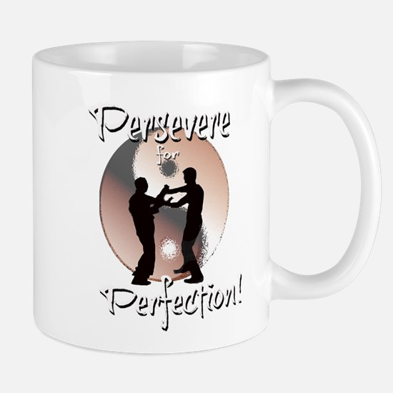 Persevere for Perfection! Mug