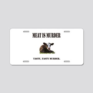 Meat is murder. Aluminum License Plate