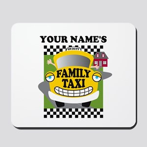 Personalized Family Taxi Mousepad