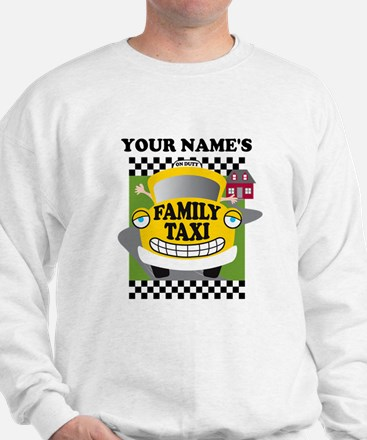 Personalized Family Taxi Sweatshirt