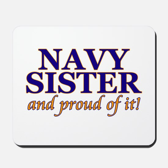 Navy Sister & proud of it Mousepad