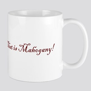 That is Mahogany Mug