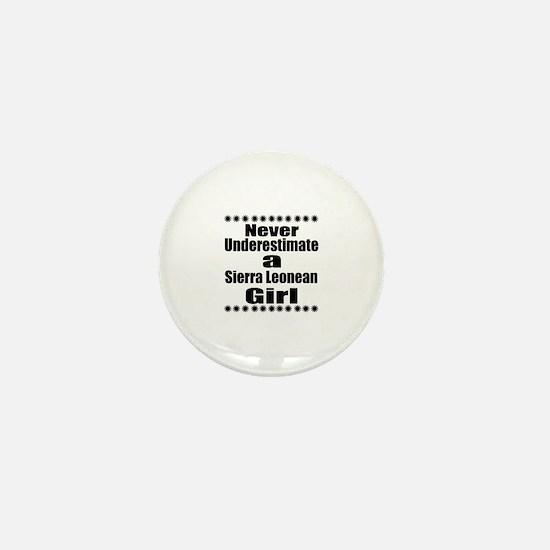 Never Underestimate A Sierra Leonean G Mini Button