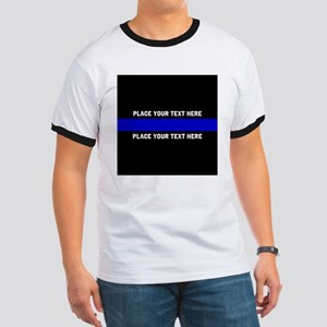 Thin Blue Line Customized Ringer T