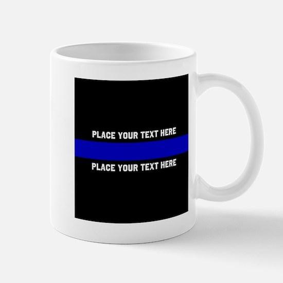 Thin Blue Line Customized Mug