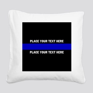 Thin Blue Line Customized Square Canvas Pillow