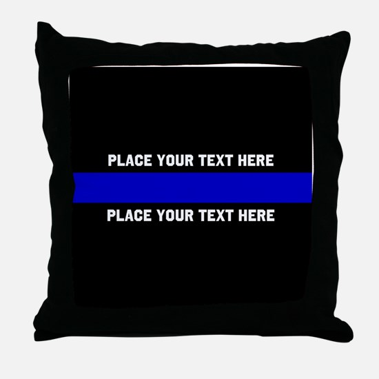 Thin Blue Line Customized Throw Pillow
