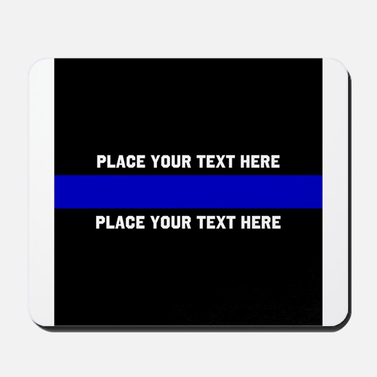Thin Blue Line Customized Mousepad