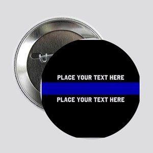 """Thin Blue Line Customized 2.25"""" Button"""
