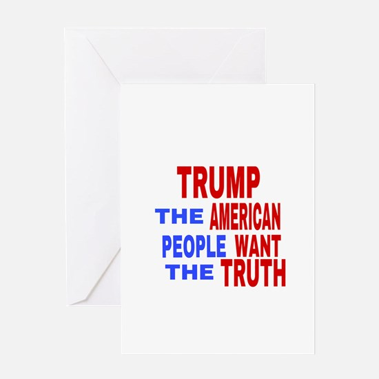 TRUMP THE AMERICAN PEOPLE WANT Greeting Cards