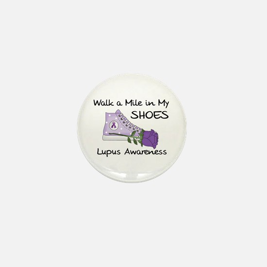 Walk a Mile in My Shoes Lupus Mini Button
