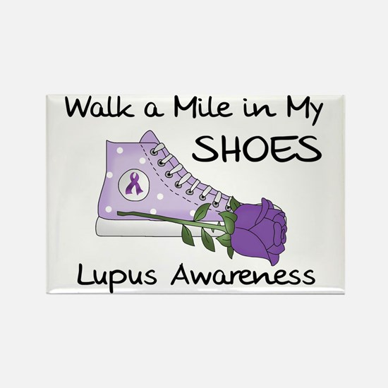 Walk a Mile in My Shoes Lupus Rectangle Magnet