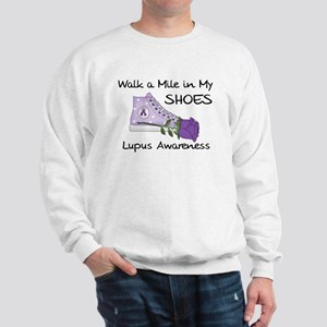 Walk a Mile in My Shoes Lupus Sweatshirt