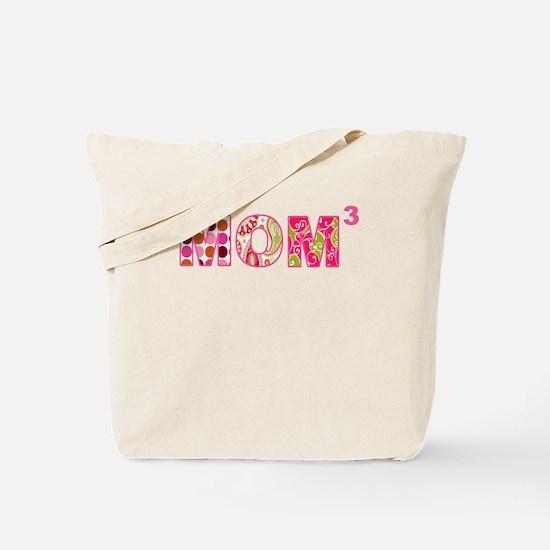 Mom Times 3 Tote Bag