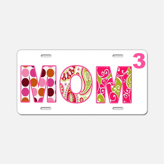 Mom Times 3 Aluminum License Plate