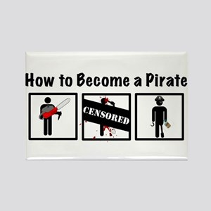 How to Become a Pirate Rectangle Magnet
