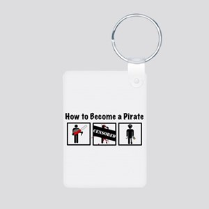 How to Become a Pirate Aluminum Photo Keychain