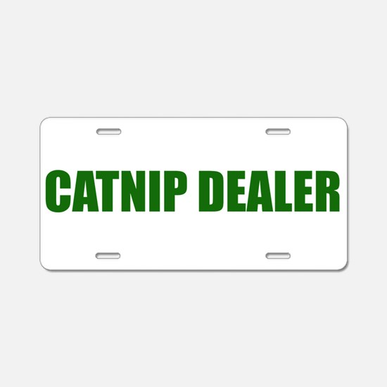 CATNIP DEALER Aluminum License Plate