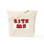 Bite Me! design Tote Bag