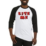 Bite Me! design Baseball Jersey