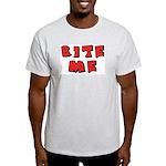 Bite Me! design Light T-Shirt