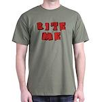 Bite Me! design Dark T-Shirt