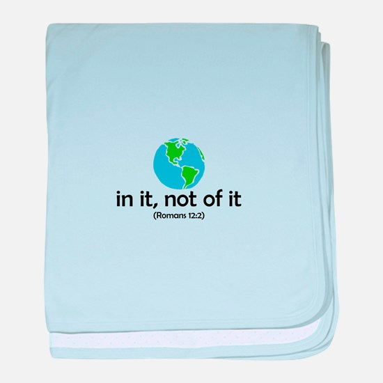 In It, Not of It baby blanket