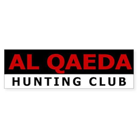 Al Qaeda Hunting Club Bumper Sticker!