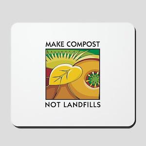 Make Compost, Not Landfills Mousepad