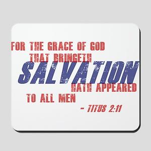 Titus 2:11 Mousepad
