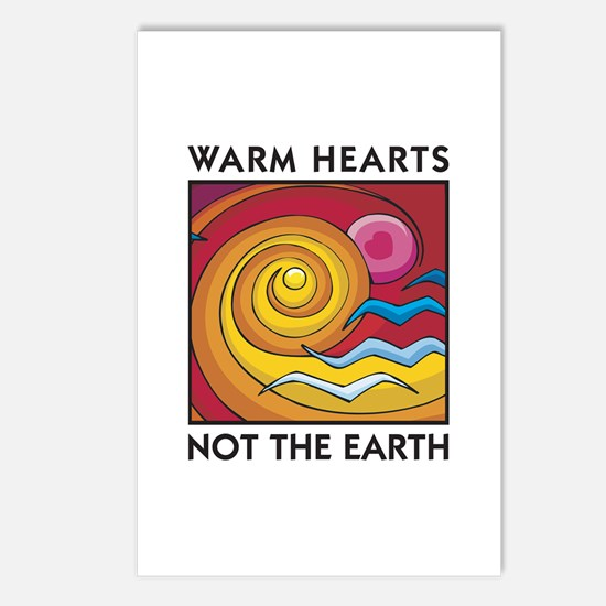 Warm Hearts, Not the Earth Postcards (Package of 8