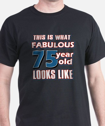 Cool 75 year old birthday designs T-Shirt