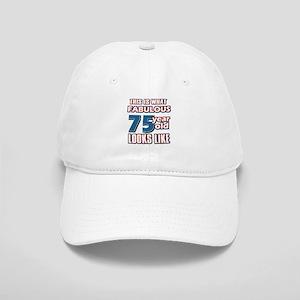 Cool 75 year old birthday designs Cap