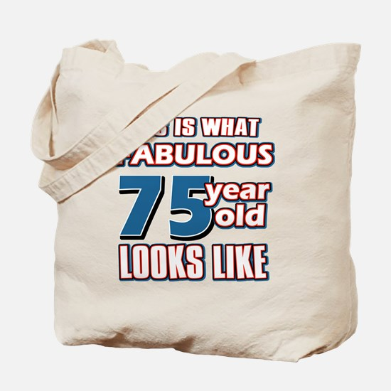 Cool 75 year old birthday designs Tote Bag