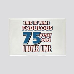 Cool 75 year old birthday designs Rectangle Magnet