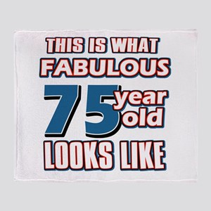 Cool 75 year old birthday designs Throw Blanket