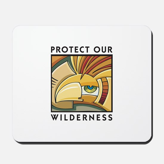 Protect Our Wilderness Mousepad