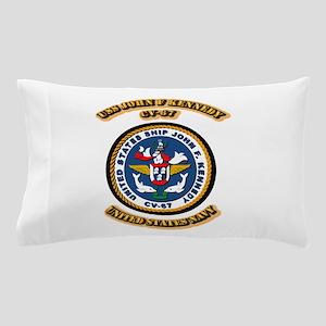 US - NAVY - USS John F Kennedy - CV-67 Pillow Case