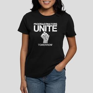 Procrastinators Unite! Women's Dark T-Shirt