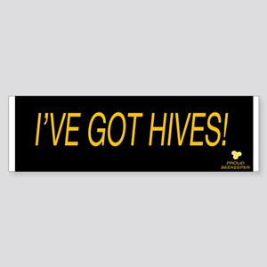 I've Got Hives Sticker (Bumper)