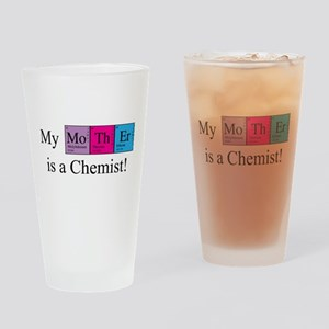 My Mother is a Chemist Drinking Glass