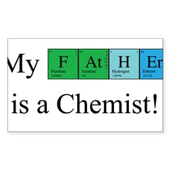 My Father is a Chemist Sticker (Rectangle)