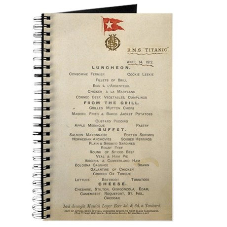 Titanic 1st Class Last Luncheon Menu Journal